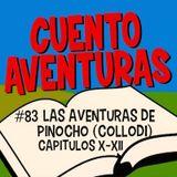 #83 Pinocho X-XII (Collodi)