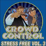 Stress Free Mix Vol. 3