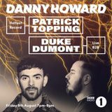Patrick Topping & Duke Dumont - BBC Radio 1's @ Hottest Record [08.19]