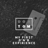 My First D'n'B Expirience