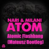 Atomic Flashbang (Mateusz Bootleg)