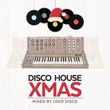 Disco House XMAS mixed By Used Disco