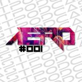 Aero Podcast #001 (Deep/Future House)