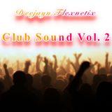Deejayn Flexnetix - Club Sound Vol.2