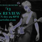 Club El Rancho 12.29.13: '13 in Review.