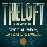 THE LOFT 12 Special Mix by Latzaro & Baldo