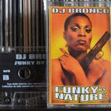 DJ BRONCO - FUNKY BY NATURE - B SIDE (2001)