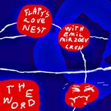 Flapy's Love Nest with Emil Mirzoev - 28/05/20