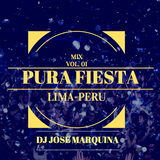 MIX PURA FIESTA Vol. 01 - DJ JOSE MARQUINA