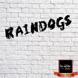 RAINDOGS @LavitaRadio by Σωτήρης Τράγκας   - 1st Season Episode#2 (24/9/17)