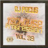 Dj Pocus - Techouse Progression 2019 - Vol 39 - 2019-08-25 - 2h00