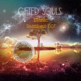 Ethnic Sessions 007 - Gifted Souls