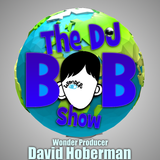 "The DJ Bob Show: David Hoberman (Producer of ""Wonder"") Interview"