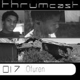 Thrumcast 017 - Ofuren
