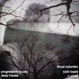 Lihuel Colombo - Cold Roads