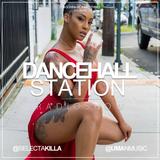 SELECTA KILLA & UMAN - DANCEHALL STATION SHOW #257