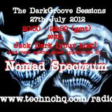 Dark Groove Sessions - Nomad Spectrum July 2012