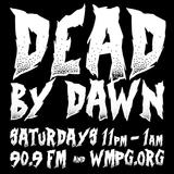 Dead By Dawn 02-04-2017 [Director's Cut]