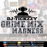 NEW UK GRIME MIX MADNESS BY DJ @TICKZZYY