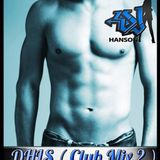 DJ HANSON LIVE SHOW ( CLUB MIX 2 )
