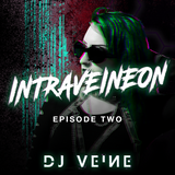 INTRAVEINEON - Episode 2