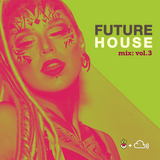 Freshtables Future House Mix Vol.3