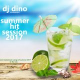 DJ Dino - Summer Hit Session 2017