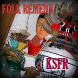 Folk Remedy 11-25-12