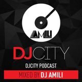 DJ City Podcast 5/5/17 - An Open Format Mix By DJ Amili #keepitAMILI