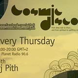 Cosmic Disco by Dj Pith 2-1-2013