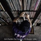 Del Pueblo Pal Pueblo - Dj Boogie Mike