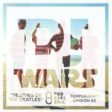 DJ Wars Temp 1/ Ep. 3 - Después de The Beatles