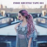 Indie Shuffle Tape 001