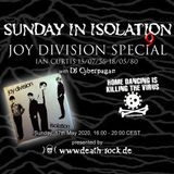 Sunday in Isolation #9 - Joy Division Special