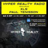 Hyper Reality Radio 064 – XLS & Paul Tenisson