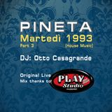 1993 MARTEDI' @ PINETA LUXE - Dj Otto Casagrande (part 3)