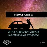Flemcy Music - A Progressive Affair (Continuous Mix by Ornery)