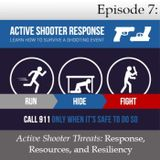 Active Shooter Threats - Response, Resources, and Resiliency