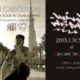 DJ CALCULON_ASIA TOUR 2015 Mix_Osaka Ver.