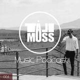 Tali Muss- Music Podcast 004