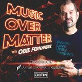 Music Over Matter 067, Incl. Jorge Cabllero Guestmix Recorded @ MOM Live