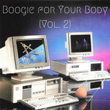 Boogie For Your Body (Vol. 2)