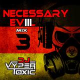 DJ Vyper Toxic - Necessary Evil 3