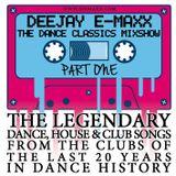 DJ EMAXX - THE DANCE CLASSICS SHOW (PART 1)