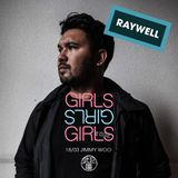 GIRLS GIRLS GIRLS mixtape 1 by RAYWELL (March 2017)