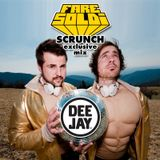 Fare Soldi - Exclusive Scrunch Mix
