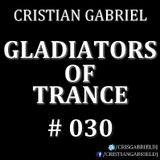 Gladiators Of Trance #30 (30.12.2011) - Cristian Gabriel