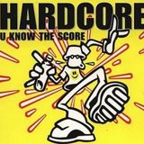 Hardcore - U Know The Score #5 (NAD Hardcore Jungle Breaks Edition & More Pt2)