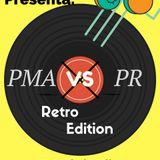 PMA Vs PR (RetroEdition)