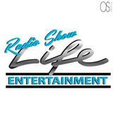 Life Entertainment RADIO SHOW #1